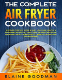 The Complete Air Fryer Cookbook