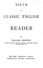 Sixth, Or, Classic English Reader