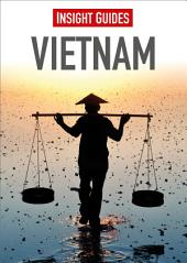 Insight Guides Vietnam: Edition 7