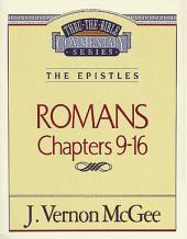 Romans II: The Epistles (Romans 9-16)