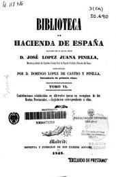 Biblioteca de Hacienda de España: Contribuciones de la Corona de Aragón equivalentes a las provinciales de Castilla. Legislación correspondiente a ellas, Volumen 6