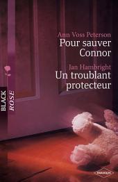 Pour sauver Connor - Un troublant protecteur