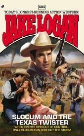 Slocum #404: Slocum and the Texas Twister