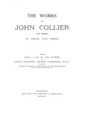 The Works of John Collier (Tim Bobbin): In Prose and Verse