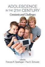 Adolescence in the 21st Century