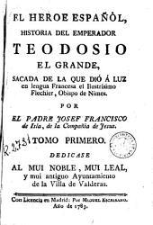 El Heroe español, 1: historia del emperador Teodosio el Grande