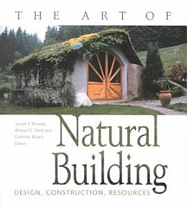 The Art of Natural Building PDF