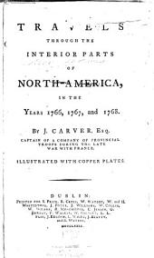 Travels Through the Interior Parts of North-America: In the Years 1766, 1767, and 1768