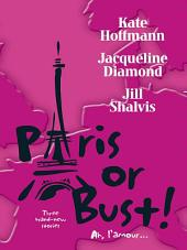 Paris or Bust!: An Anthology
