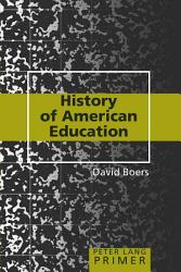 History Of American Education Book PDF