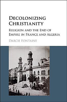 Decolonizing Christianity PDF