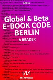 Global & beta English version: E-Book Code Berlin. A Reader