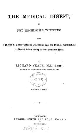 The medical digest  a means of ready reference to the principal contributions to medical science during the last thirty years PDF