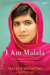 I am Malala: Menantang Maut di Perbatasan Pakistan - Afganistan