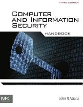 Computer and Information Security Handbook: Edition 3