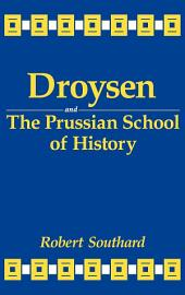 Droysen and the Prussian School of History