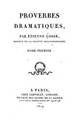 Proverbes dramatiques: Volume1