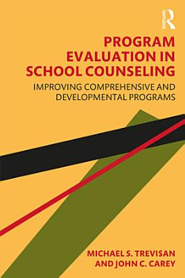 Program Evaluation in School Counseling