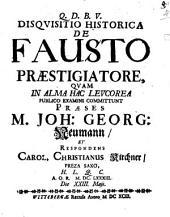 Disquisitio historica de Fausto praestigiatore