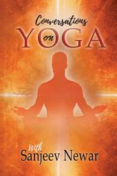 Conversations on Yoga
