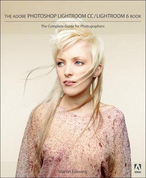 Adobe Photoshop Lightroom CC   Lightroom 6 Book