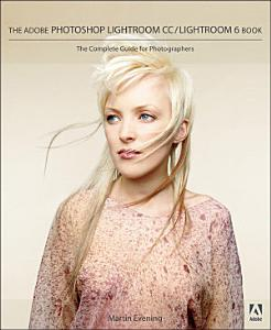 Adobe Photoshop Lightroom CC   Lightroom 6 Book