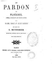 Le pardon de Ploermel opera-comique en trois actes par Michel Carre et Jules Barbier: Volume2