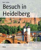 Besuch in Heidelberg