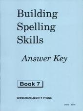 Building Spelling Skills: Book 7