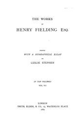 The Works of Henry Fielding, Esq: A voyage to Lisbon, Legal papers and poems
