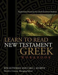 Learn to Read New Testament Greek, Workbook