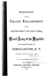 Proceedings of the ... Annual Encampment: Department of New York, Grand Army of the Republic
