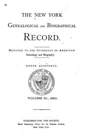 The New York Genealogical and Biographical Record: Volumes 11-12