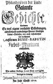 Galante Gedichte ... eigene verliebte Erfindungen, als auswärtiger Poeten übersetzte Liebes-Gedichte wie auch des Grafen von Bussy-Rabutin Liebes-Maximen. 2. Aufl