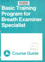 Basic Training Program for Breath Examiner Specialist