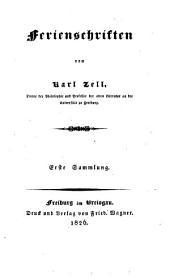 Ferienschriften von Karl Zell: Bände 1-2