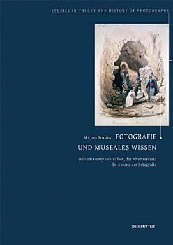 Fotografie und museales Wissen PDF