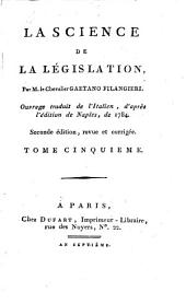 La science de la législation: Volumes 5 à 6
