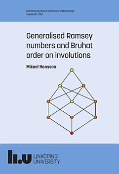 Generalised Ramsey numbers and Bruhat order on involutions PDF