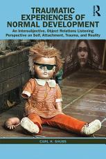 Traumatic Experiences of Normal Development PDF
