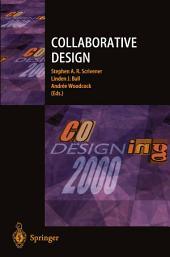 Collaborative Design: Proceedings of CoDesigning 2000