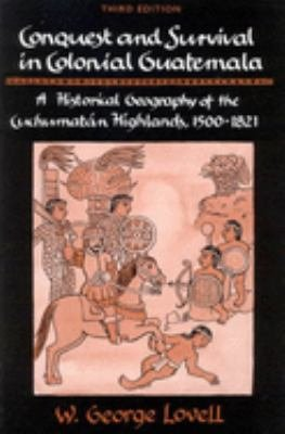 Conquest and Survival in Colonial Guatemala PDF