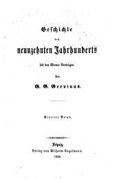 Geschichte des neunzehnten Jahrhunderts seit den Wiener Verträgen: Band 4,Ausgabe 1