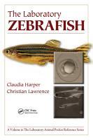 The Laboratory Zebrafish PDF