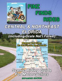 Scenic Rides in Central and Northeast Florida, Incl Ocala Nat. Forest (Expanded Ed