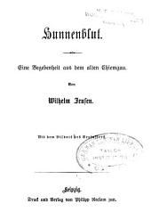 Hunnenblut: eine Begebenheit aus dem alten Chiemgau