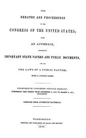 The Debates and Proceedings in the Congress of the United States: With an Appendix, Containing Important State Papers and Public Documents, and All the Laws of a Public Nature; with a Copious Index, Volume 30