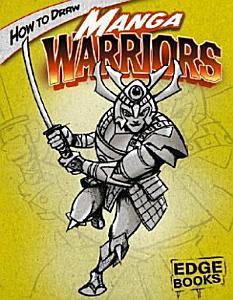How to Draw Manga Warriors Book