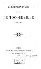 Correspondance d'Alexis de Tocqueville: publiée en 1860