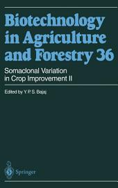 Somaclonal Variation in Crop Improvement II